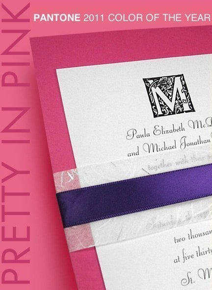 Pantone 2011 Color of the Year – Think Pink for your Wedding Invitations